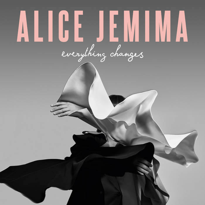 Alice Jemima - Everything Changes