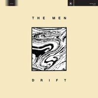 The Men - Drift