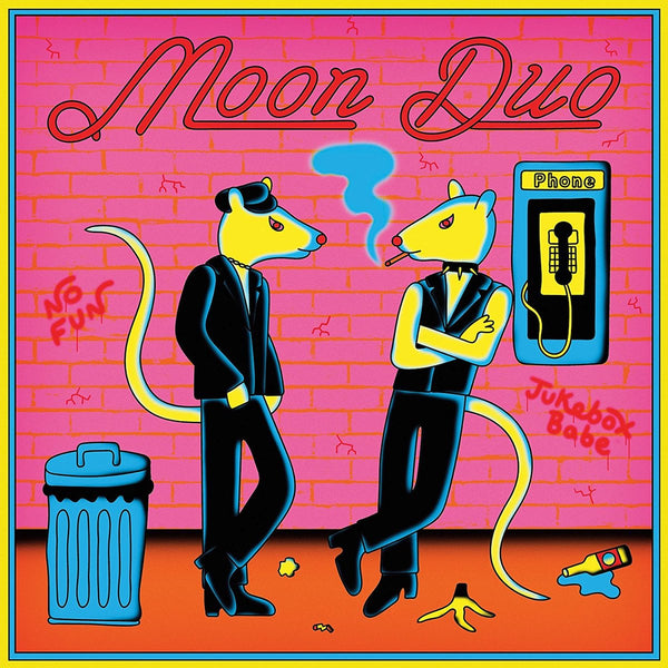 Moon Duo - Jukebox Babe / No Fun
