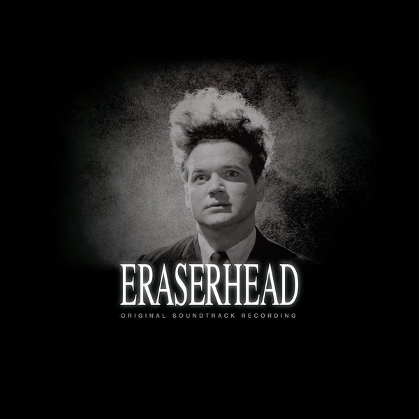 David Lynch & Alan R. Splet - Eraserhead Soundtrack (Anniversary Edition - Silver Vinyl)