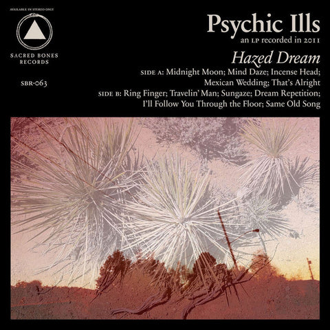 Psychic Ills - Hazed Dream (Anniversary Edition - Desert Sunset Vinyl)