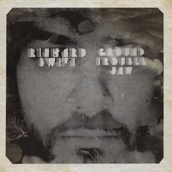 Richard Swift - Ground Trouble Jaw / Walt Wolfman