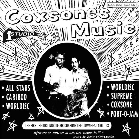 Soul Jazz Present - Coxsone's Music: The First Recordings Of Sir Coxsone The Downbeat 1960-63