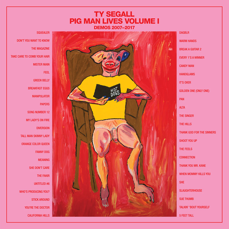 Ty Segall - Pig Man Lives, Volume 1: Demos 2007-2017