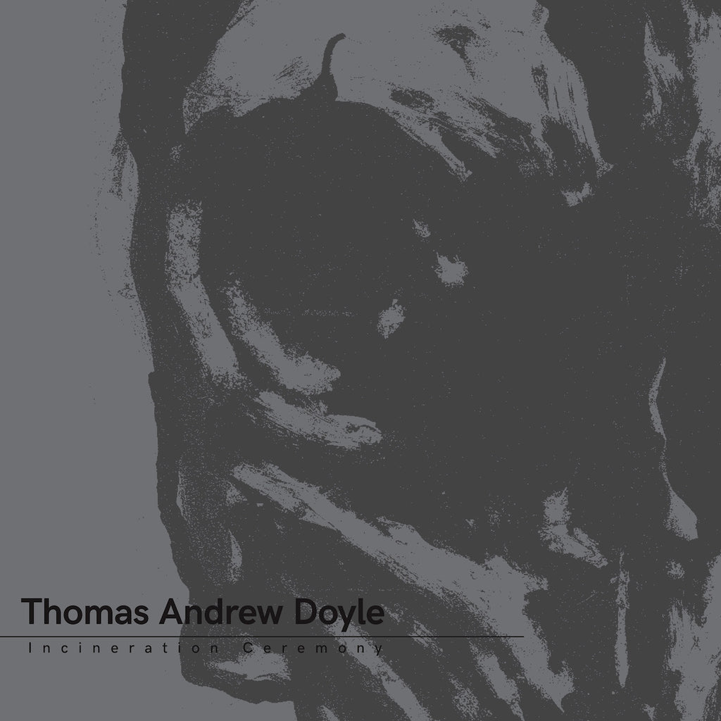 Thomas Andrew Doyle - Incineration Ceremony