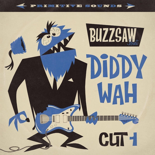 Various Artists - Buzzsaw Joint Cut 1: Diddy Wah