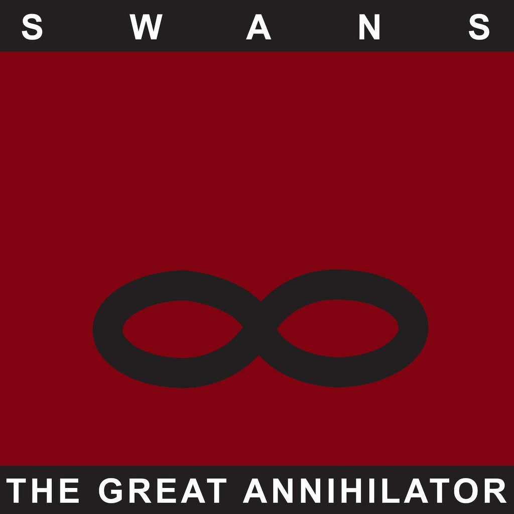 Swans - The Great Annihilator (Remastered)