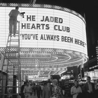 The Jaded Hearts Club - You've Always Been Here