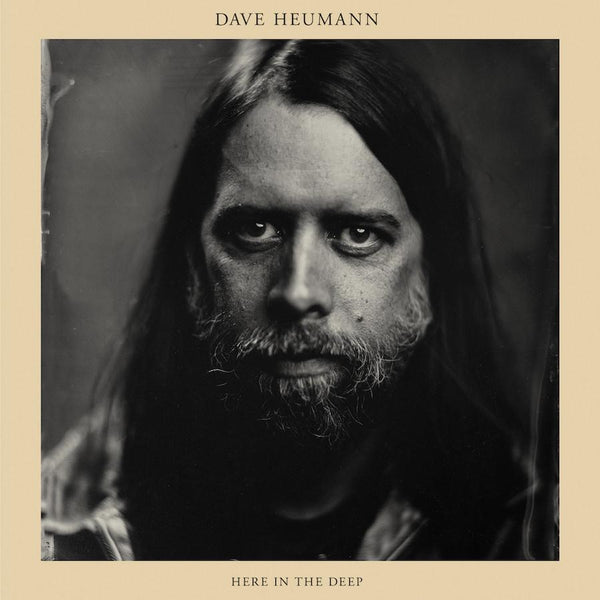 Dave Heumann - Here in the Deep - Drift Records