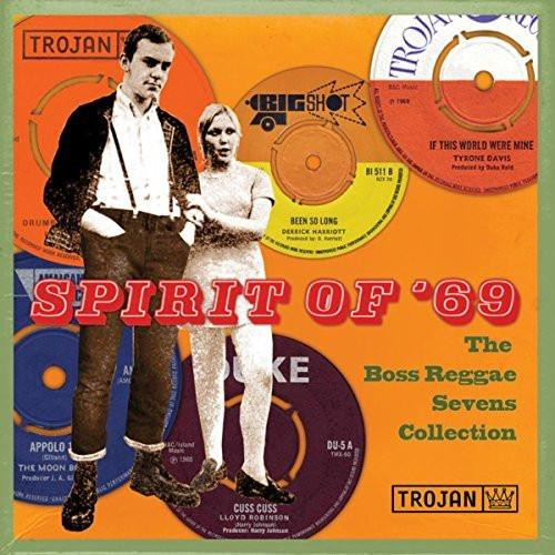 Various Artists - Spirit of 69: The Boss Reggae Sevens Collection