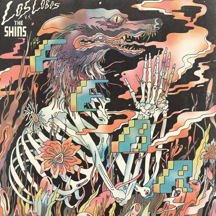 Los Lobos vs The Shins - The Fear