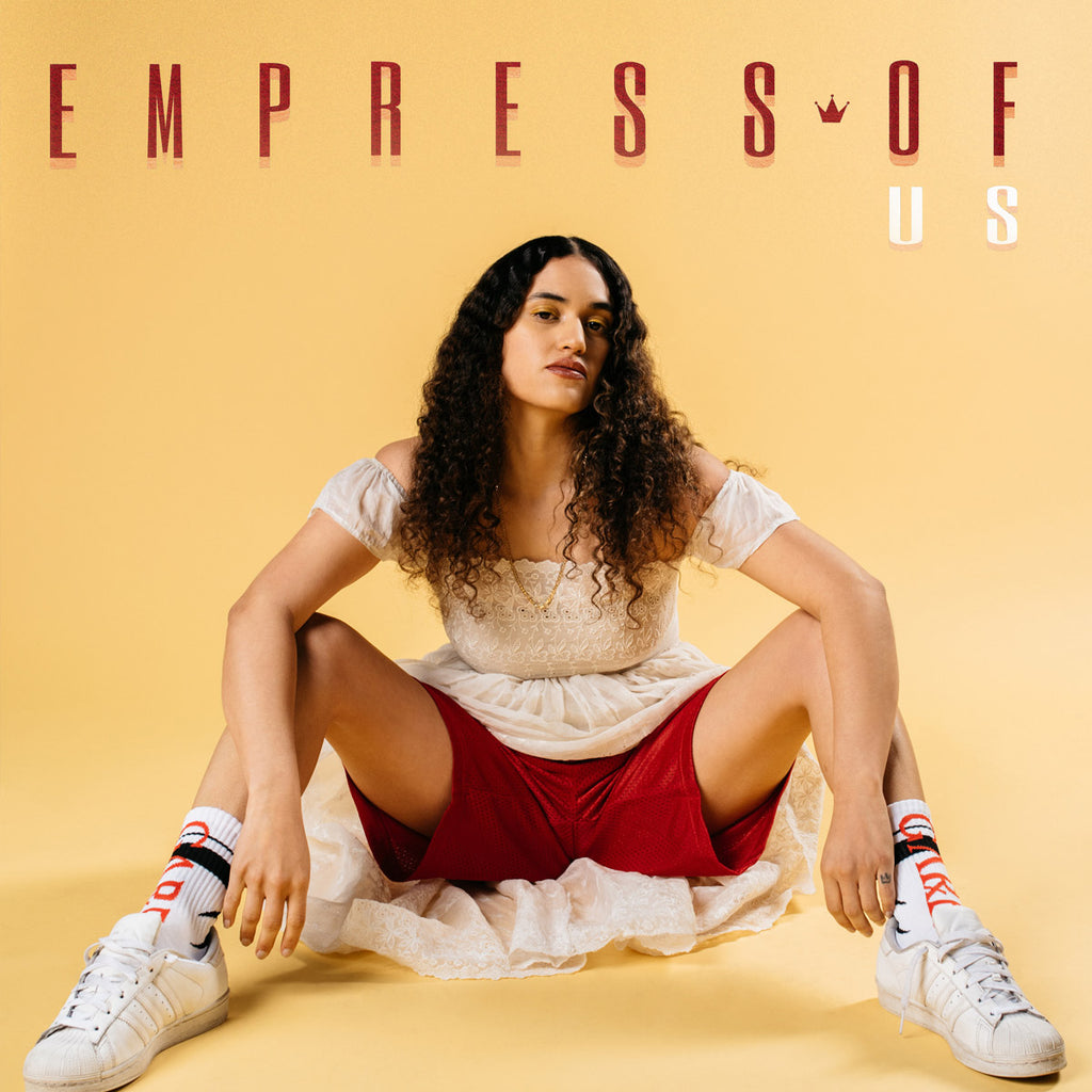 Empress Of - Us