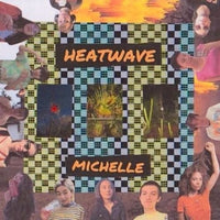Michelle - Heatwave