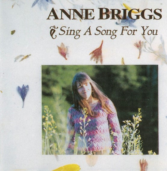 Anne Briggs - Sing A Song For You - Drift Records