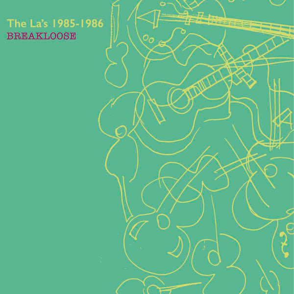The La's - 1985–1986: Breakloose [2020 Remaster]