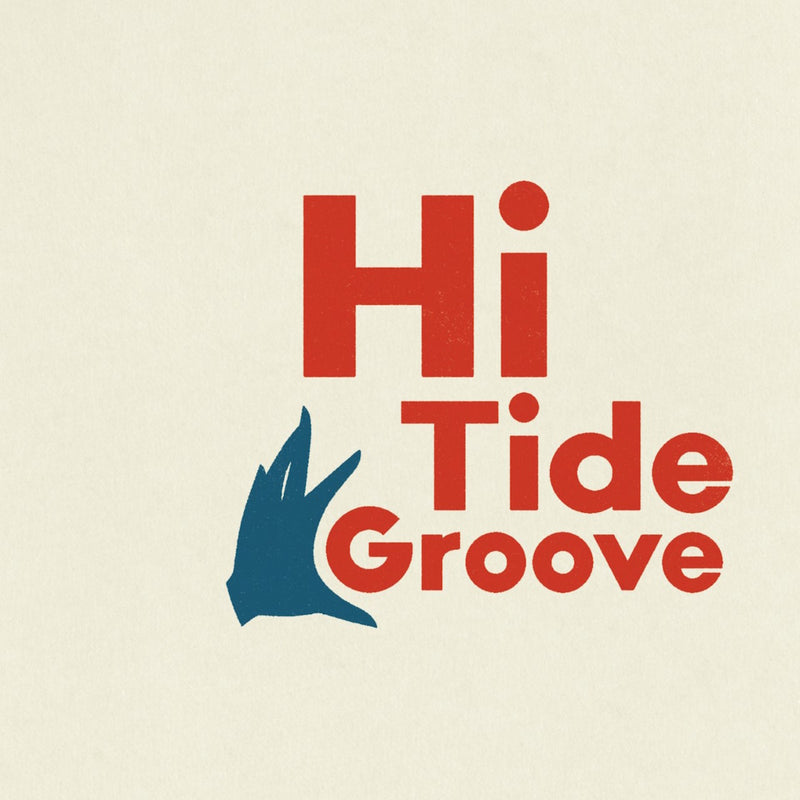 Various Artists - Hi Tide Groove