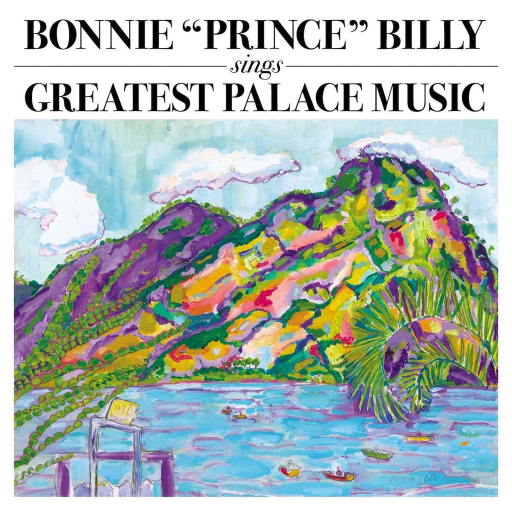 "Bonnie ""Prince"" Billy - Sings Greatest Palace - Drift Records"