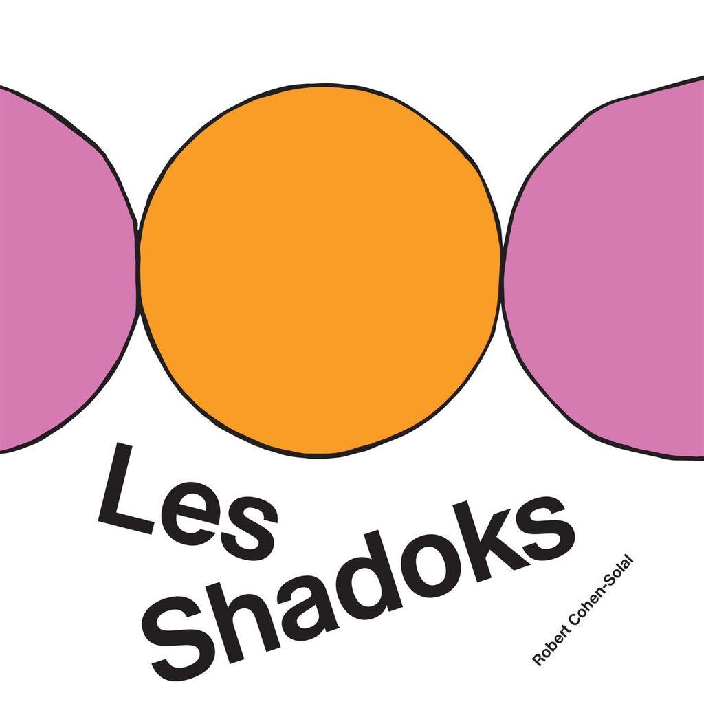 Robert Cohen Solal - Les Shadoks (50th Anniversary Edition)