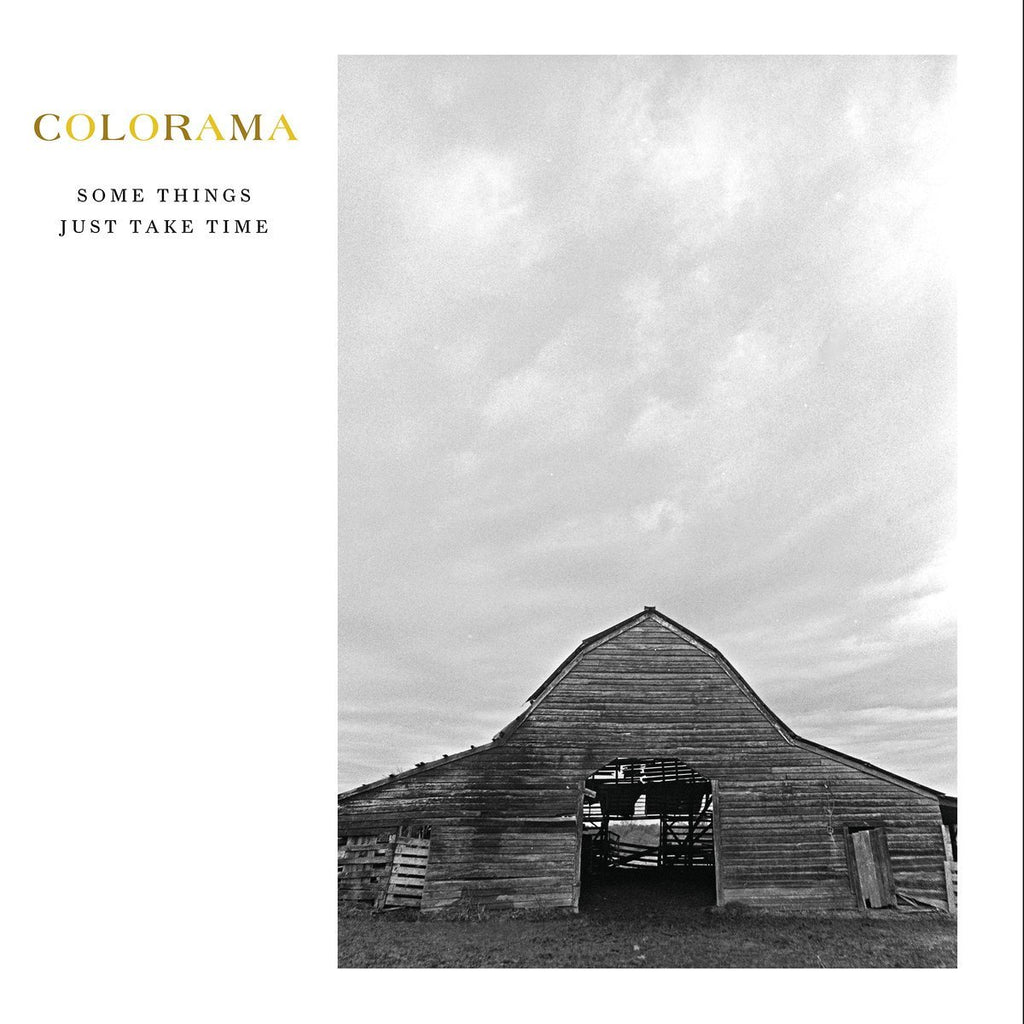 Colorama - Some Things Just Take Time - Drift Records