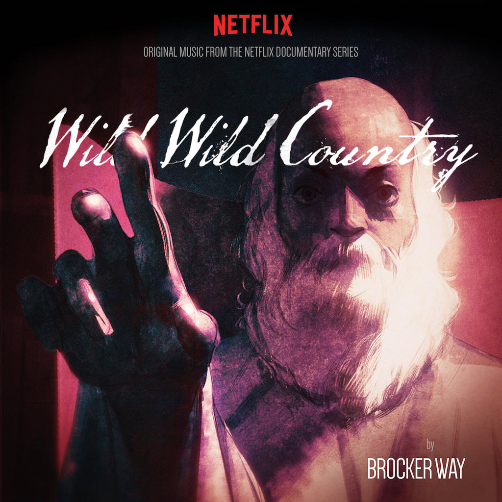 Various Artists - Wild Wild Country: Original Music From The Netflix Documentary Series by Brocker Way