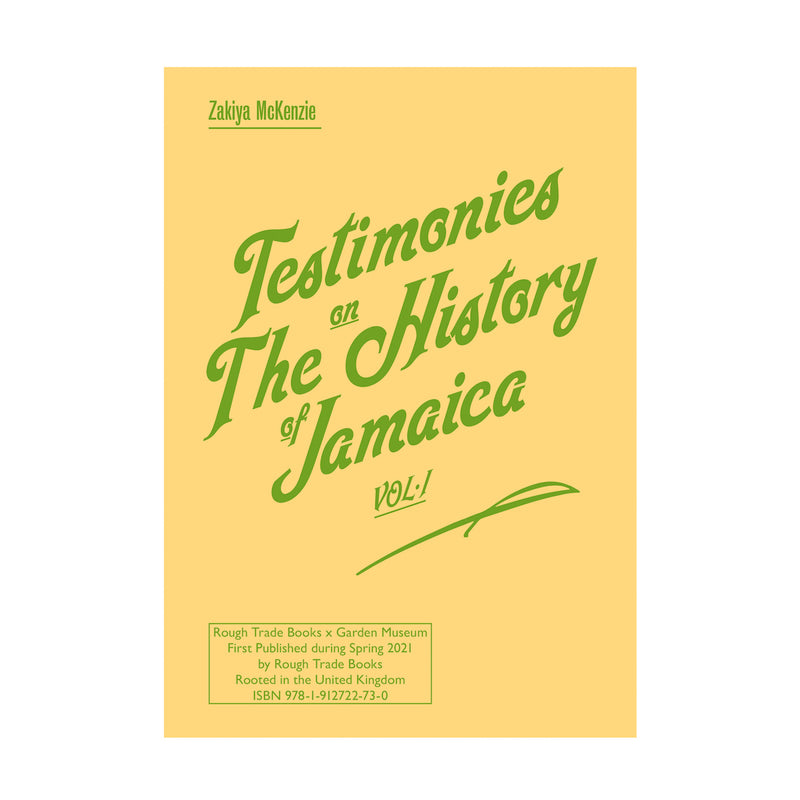 Zakiya Mckenzie - Testimonies on The History of Jamaica Vol.1: Or a General Survey on Things That Have Been Said About The Ancient and Modern State of That Island