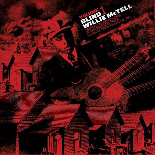 Blind Willie McTell - Complete Recorded Works in Chronological Order Volume 1 - Drift Records