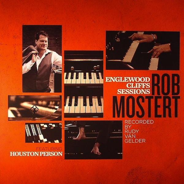 Rob Mostert - Englewood Cliffs Sessions