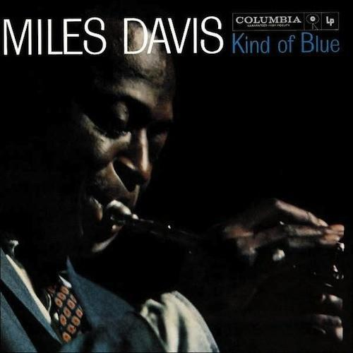 Miles Davis - Kind Of Blue [Limited Edition]