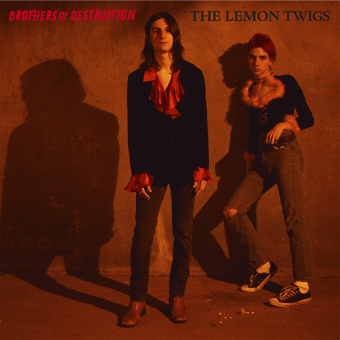 The Lemon Twigs - Brothers of Destruction