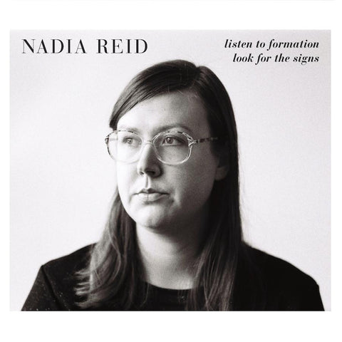 Nadia Reid - Listen to Formation, Look For The Signs