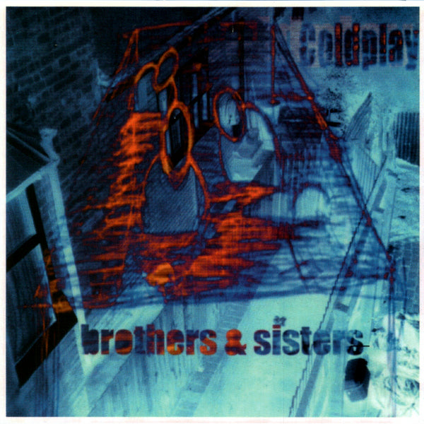 Coldplay - The Sisters