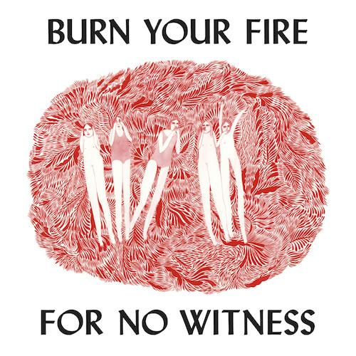 Angel Olsen - Burn Your Fire For No Witness - Drift Records