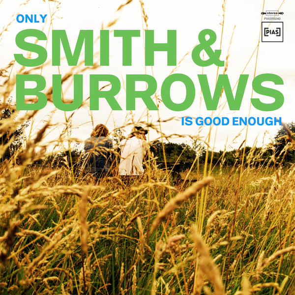 Smith & Burrows - Only Smith & Burrows Is Good Enough