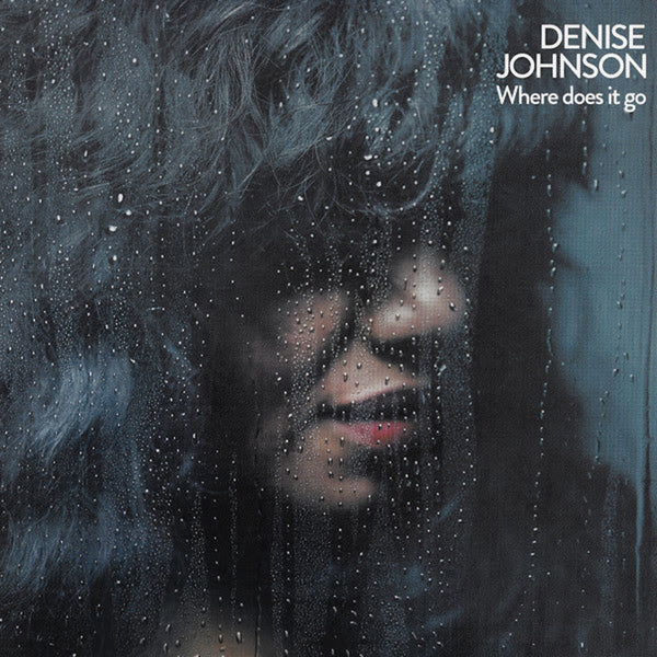 Denise Johnson - Where Does It Go [Repress]