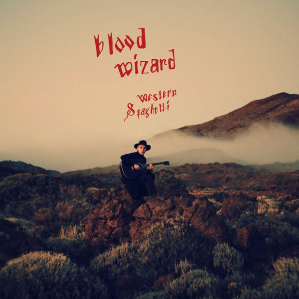 Blood Wizard	- Western Spaghetti