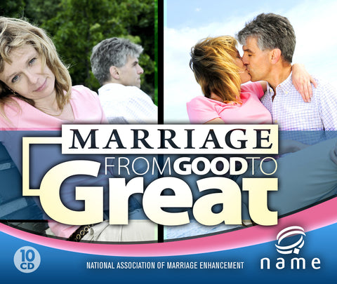 Marriage: From Good to Great