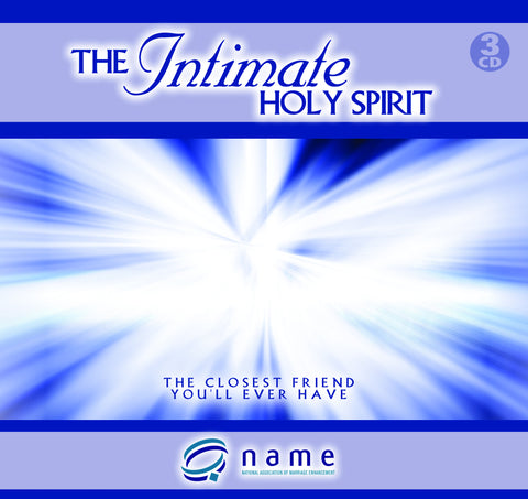 The Intimate Holy Spirit