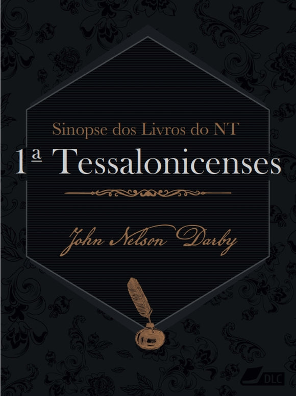 Sinopse do Novo Testamento: 1 Tessalonicenses - e-book diversos formatos