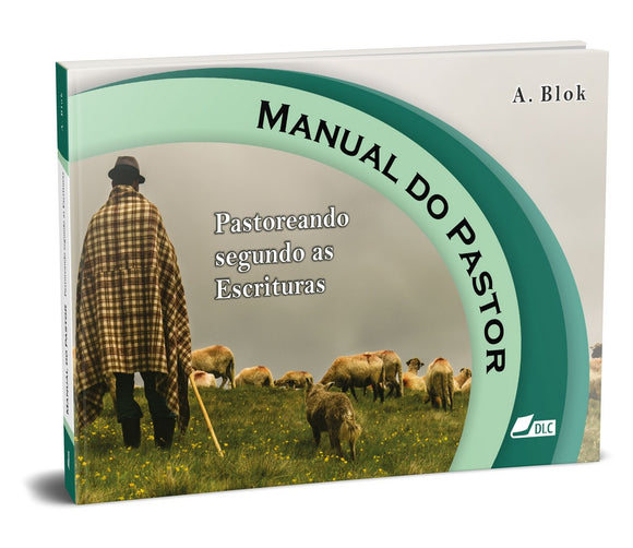 Manual do Pastor - Pastoreando segundo as Escrituras - e-book diversos formatos