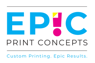Epic Print Concepts Custom Signs and Yard Card Products.