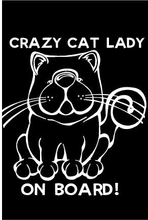 Crazy Cat Lady On Board Decal