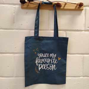 "Tote bag ""You're my favourite person"""