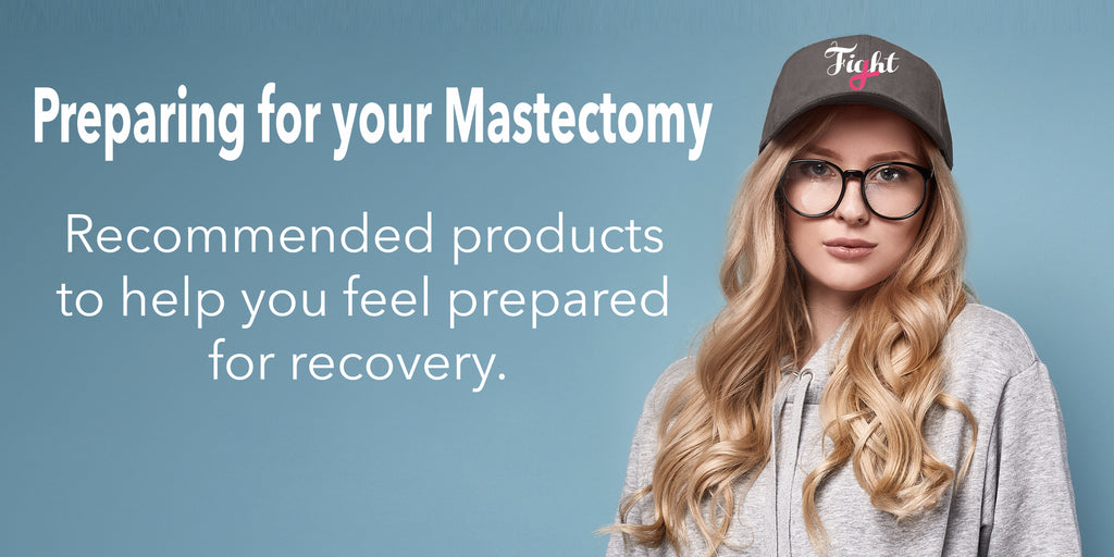 how to prepare for a mastectomy recovery
