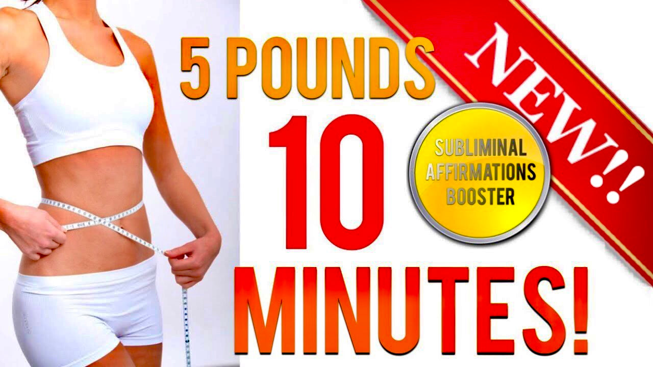 LOSE 5 POUNDS IN 10 MINUTES!! SUBLIMINAL AFFIRMATIONS BOOSTER! REAL RESULTS DAILY!