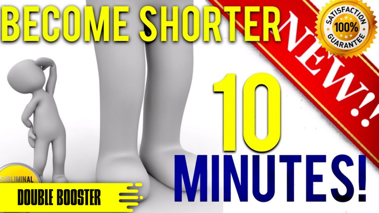 BECOME SHORTER IN 10 MINUTES! SUBLIMINAL AFFIRMATIONS BOOSTER! REAL RESULTS DAILY!