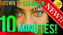 Load image into Gallery viewer, BROWN TO GOLDEN SEA GREEN EYES W/ LIMBAL RING IN 10 MINUTES! SUBLIMINAL AFFIRMATIONS BOOSTER!