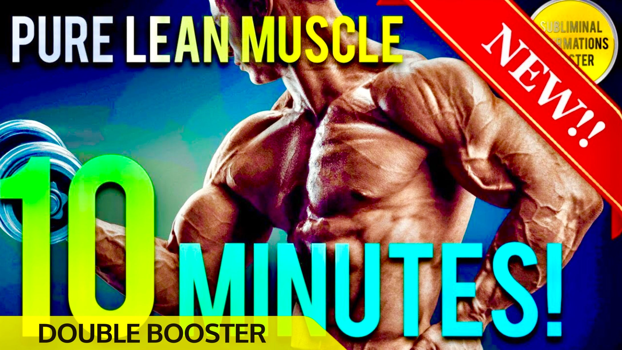 GAIN 10 POUNDS OF PURE MUSCLE IN 10 MINUTES! SUBLIMINAL AFFIRMATIONS BOOSTER! RESULTS DAILY!