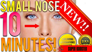 GET A SMALLER NOSE IN 10 MINUTES! SUBLIMINAL AFFIRMATIONS BOOSTER! REAL RESULTS DAILY! THE ULTIMATE BOOSTER!