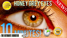 Load image into Gallery viewer, GET EXOTIC HONEY GREY EYES IN 10 MINUTES! SUBLIMINAL AFFIRMATIONS BOOSTER!