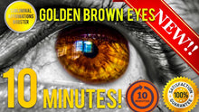 Load image into Gallery viewer, 🎧GET GOLDEN BROWN EYES IN 10 MINUTES! SUBLIMINAL AFFIRMATIONS BOOSTER - BIOKINESIS